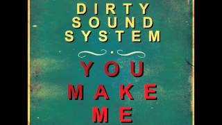 Dirty Sound System - You Make Me (Wings & Rider Remix Edit)