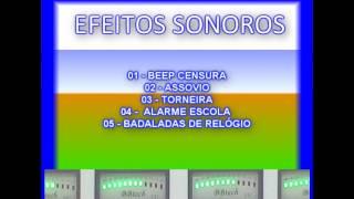 EFEITO CENSURA, ASSOVIO, TORNEIRA, ALARME ESCOLA E BADALADAS RELÓGIO