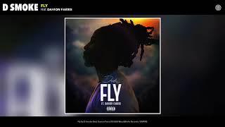 D Smoke - Fly (feat. Davion Farris)
