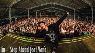 Liu - Step Ahead feat Vano #THEMONSTER 01
