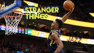 Donovan Mitchell Rookie Season Mix - Stranger Things (Clean)