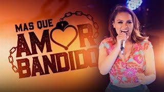 Samyra Show - Mas Que Amor Bandido (DVD Samyra Show - Exclusive no Paraíso)