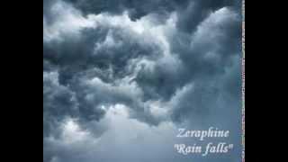 Zeraphine - Rain falls (lyrics)