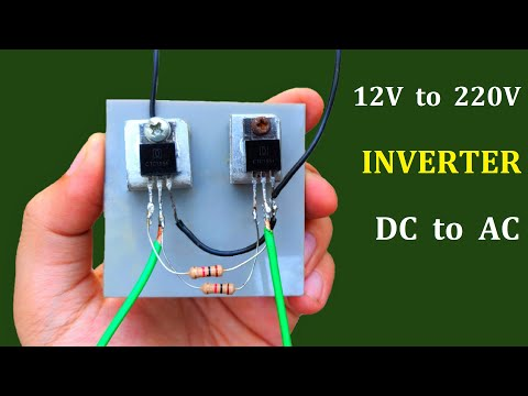12v DC to 220v AC Converter ( Simple Inverter #2 ) - School Project Idea 2020