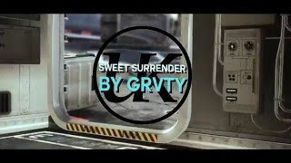 Sweet Surrender l Grvty