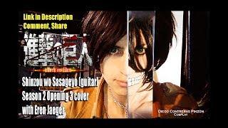 Preview Shingeki no Kyojin op 3 Season 2 Shinzou wo Sasageyo (guitar cover) with Eren