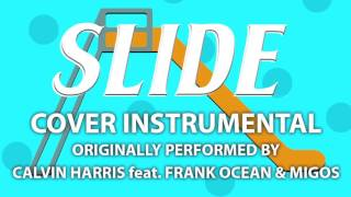 Slide Cover Instrumental In the Style of Calvin Harris feat  Frank Ocean & Migos