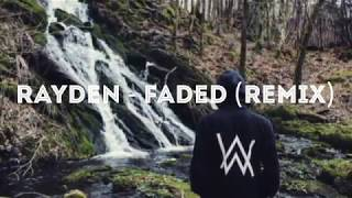 RAYDEN FADED-2018 (Nepali Rap-Remix)