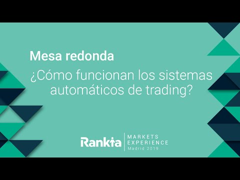 En este debate Esteban Pérez y Sergi Sánchez debaten en la Rankia Markets Experience acerca de los mitos y el futuro de los sistemas automáticos de trading.