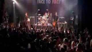 Face to Face - Disconnected (Live)