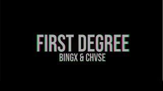 CHVSE x Bingx - First Degree (Official Lyric Video)