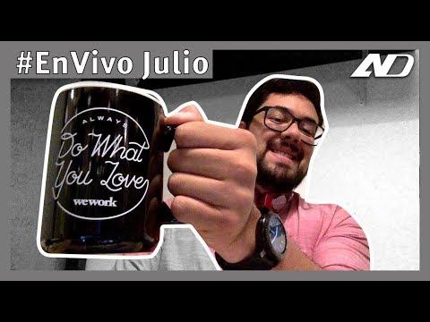 #EnVivo Julio 2019 - Ahora si