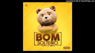 A Dupla feat. Tonny K - Bom Solteiro (Samba_R&b)