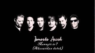 Ismerős Arcok-Fellegajtó nyitogató (akusztikus)