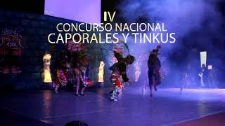 CONCURSO NACIONAL DE CAPORALES Y TINKUS DE ORO 2018