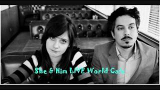 Me and You - She & Him LIVE World Cafe