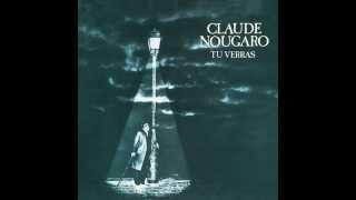 """Claude Nougaro """"Tu verras"""""""