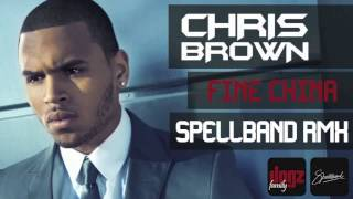 Chris Brown - Fine China - Spellband Rmx