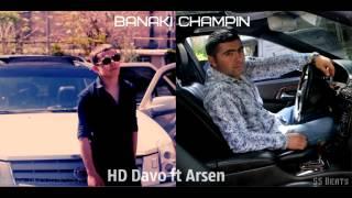 HD Davo feat Arsen-Banaki champin ( 2 0 1 4 ) ©