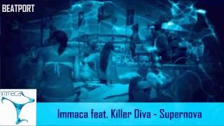 Immaca feat Killer Diva - Supernova (Radio Edit)