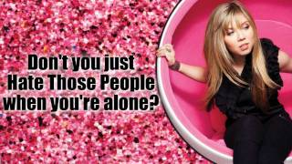 "Jennette McCurdy - ""Don't You Just Hate Those People"" - Official Lyrics Video"