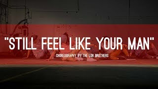 """John Mayer """"Still Feel Like Your Man"""" ∣ Choreography by The Lor Brothers"""
