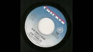 Gene Chandler- in my body's house (Checker)