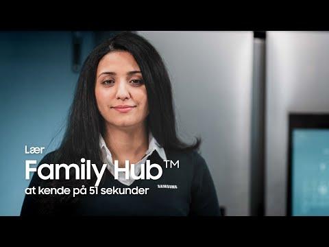Lær Family Hub™ at kende på 51 sekunder