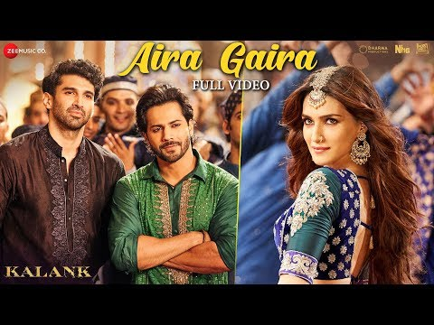 Aira Gaira Kalank Song lyrics 2019