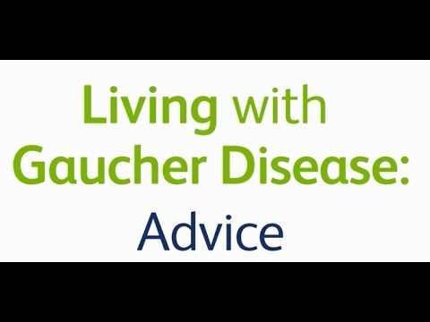 Living with Gaucher Disease: Advice