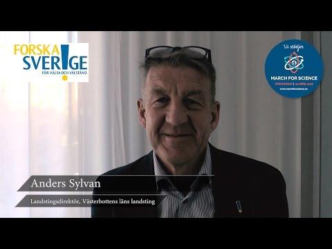 Varför stödjer du March for Science? Anders Sylvan, landstingsdirektör, Västerbottens läns landsting