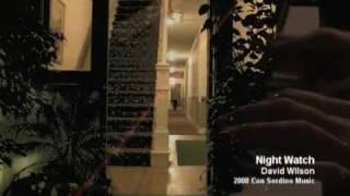 Nightwatch Performed by David Wilson
