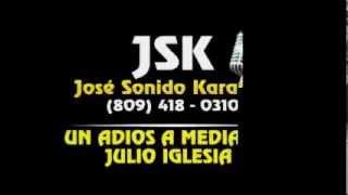 Julio Iglesia Un Adios A Media Voz Karaoke