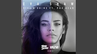 Rise N Shine (Tommie Sunshine & Krunk! Remix)