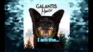 Galantis - Hunter [Lyrics]