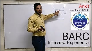 Ankit selected in BARC sharing interview experience