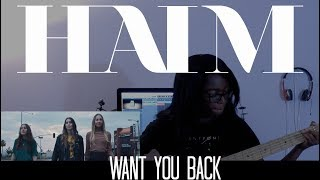 HAIM // Want You Back [BASS COVER]