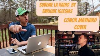 SUBEME LA RADIO BY ENRIQUE IGLESIAS | CONOR MAYNARD COVER | ANDREW SALINAS REACTION