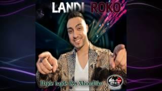 Landi Roko & Alsked Rrenja - Hajde hajde Gys Xhomlliku (Official Audio)