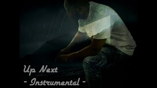 Up Next (Prod. BubbaGotBeatz) - Instrumental -