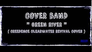 Cover Band - Green River (Creedence Clearwater Revival Cover)