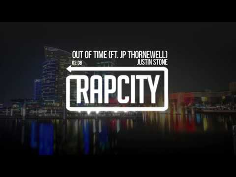 Justin Stone - Out Of Time (Ft. JP Thornewell)