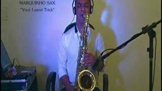 MARQUINHO SAX - YOUR LATEST TRICK - DIRE STRAITS
