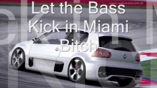 Let the Bass Kick in Miami Bitch - Summer Eletrohits 6