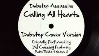 Calling All Hearts (DJ Tony Dub/Dubstep Assassins Remix) [Cover Tribute to DJ Cassidy]