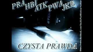 PRA, HBI, ATK, PWA - Czysta Prawda (ref.JKR)