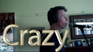 Crazy - Cee Lo Green (Cover) by Ned Rallings