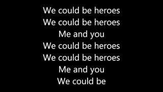 Alesso (We could be) - Heroes | Lyrics