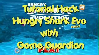 Trick Ampuh Hack Hungry Shark Evolution Dengan Game Guardian With Root