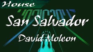 David Moleon - San Salvador (House) | Audiosurf 2